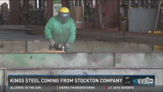 Kings steel coming from Stockton company