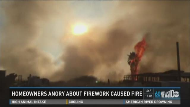 Homeowners angry about firework caused fire