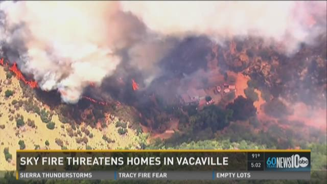 Sky Fire threatens homes in Vacaville