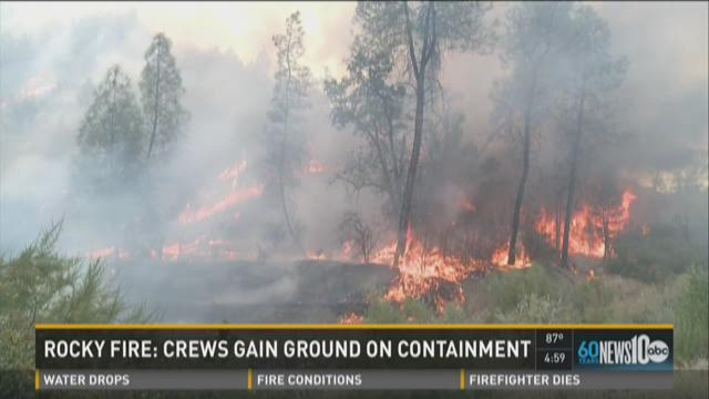 Crews work to contain Rocky Fire after it jumps Hwy. 20