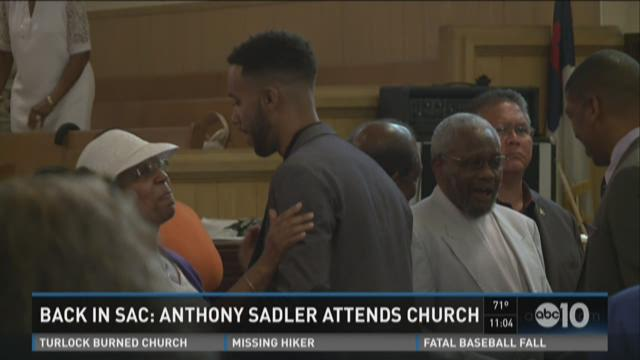 Back in Sac: Anthony Sadler attends church