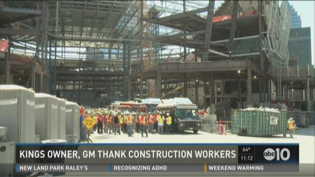 Kings owner, GM thank construction workers