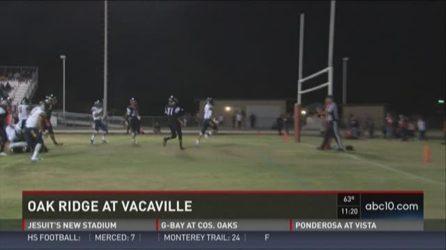 Week 1: Oak Ridge at Vacaville